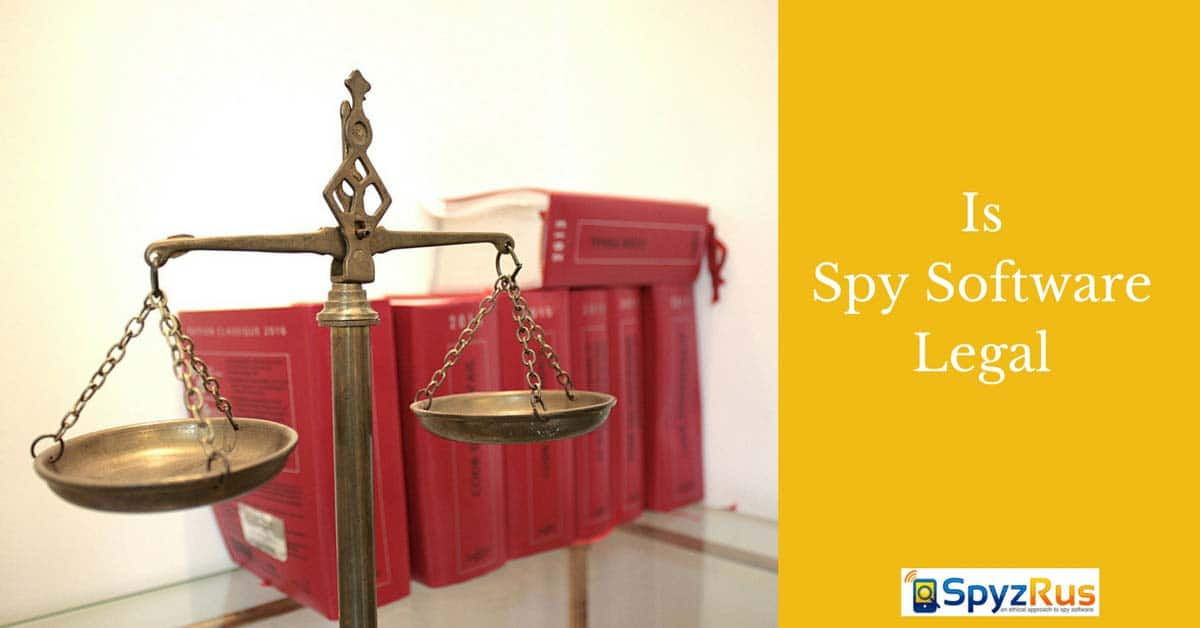 is mobile phone spy software legal